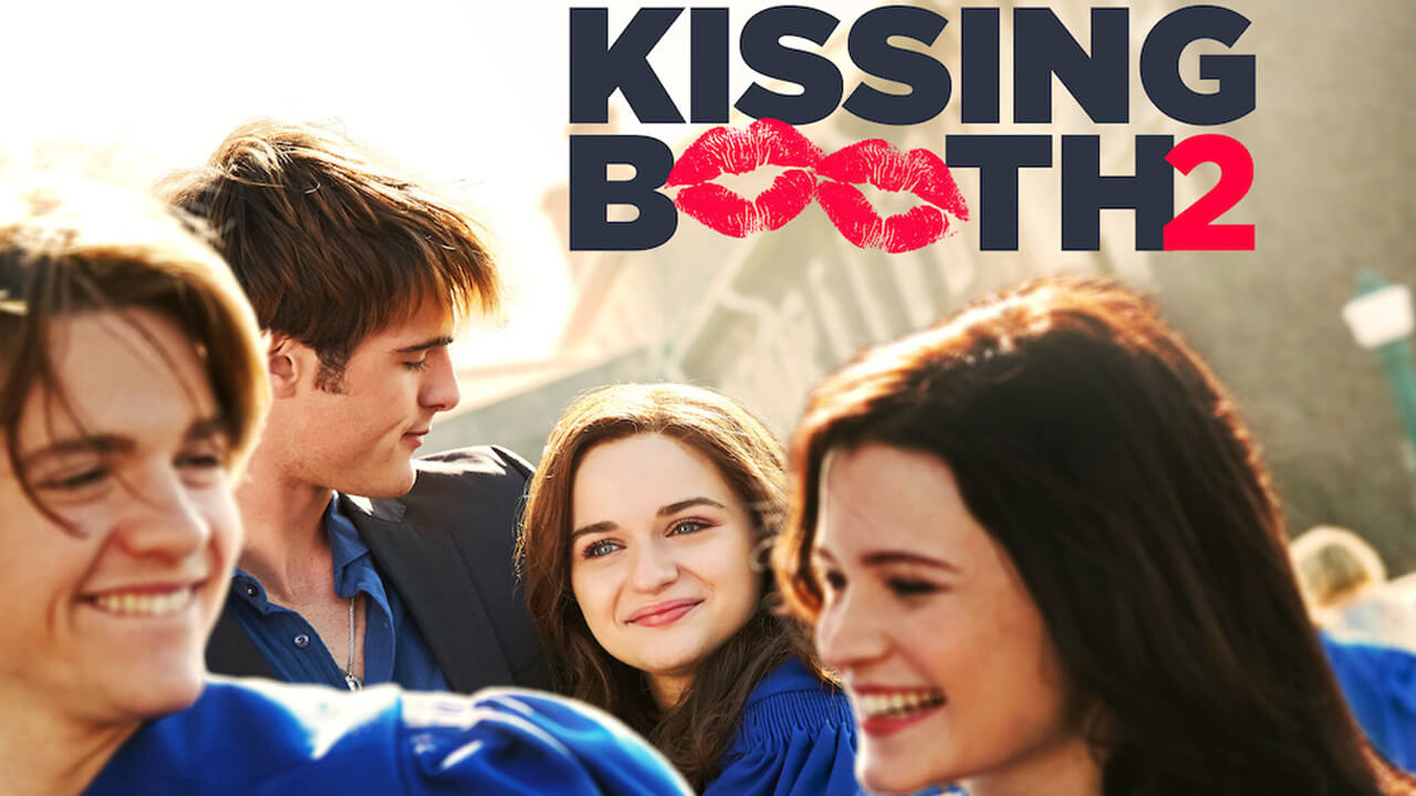 Photo of 'The Kissing Booth 2' Netflix Movie Soundtrack & Song Listings