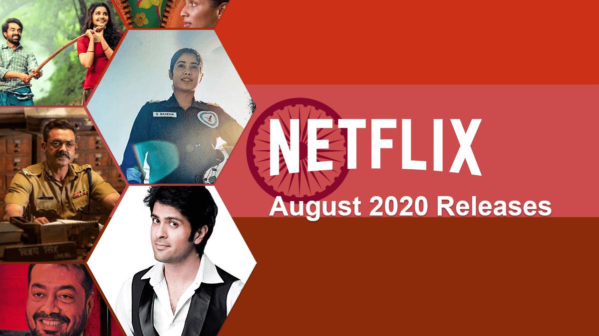Nuevas Peliculas Y Series De Television Indias En Netflix Agosto De 2020 La Neta Neta